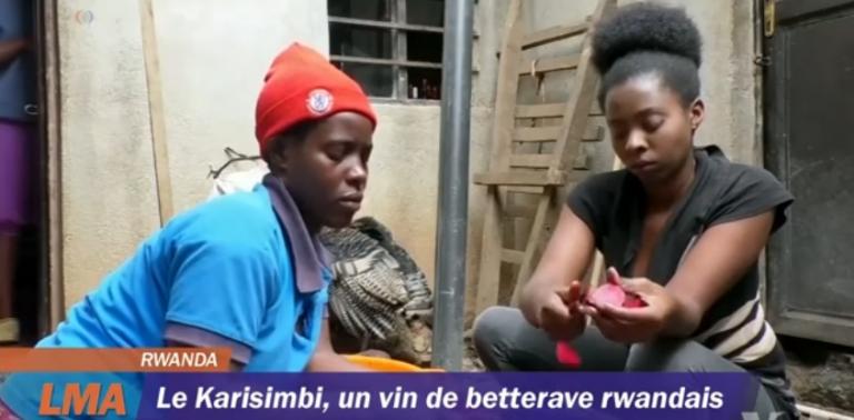 VIDEO : Le vin du RWanda