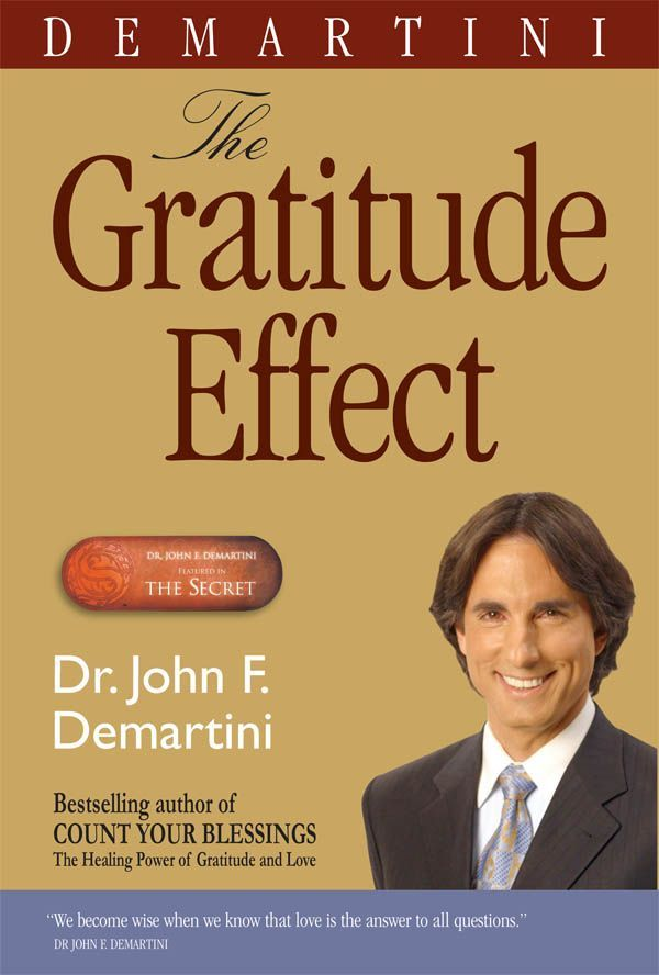 DEMARTINI John, The Gratitude Effect