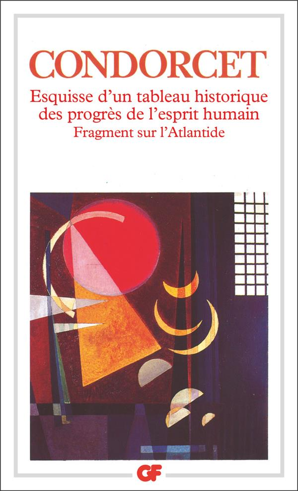 DE CONDORCET Nicolas, Esquisse d'un tableau historique des progrès de l'esprit humain