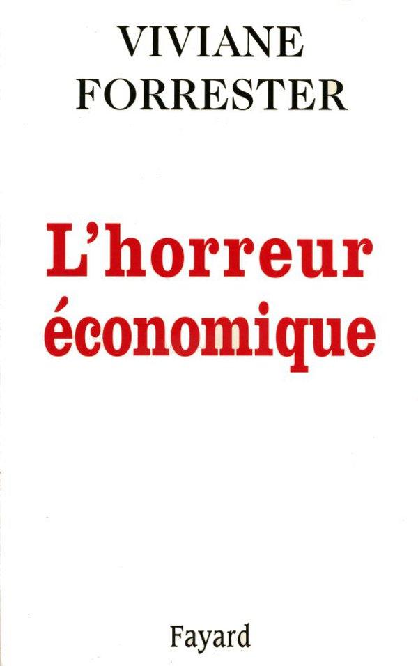 Viviane Forrester, L'horreur économique