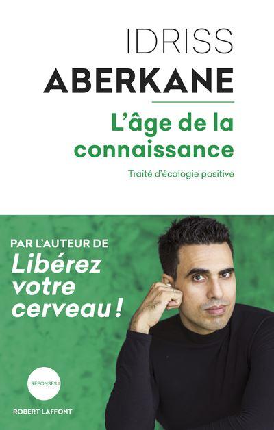 Idriss Aberkane, L'Age de la connaissance