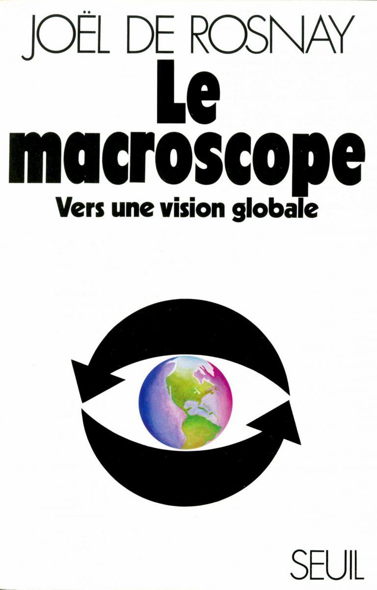 DE ROSNAY Joël, Le macroscope