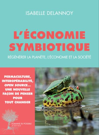 Isabelle DELANNOY, L'économie symbiotique