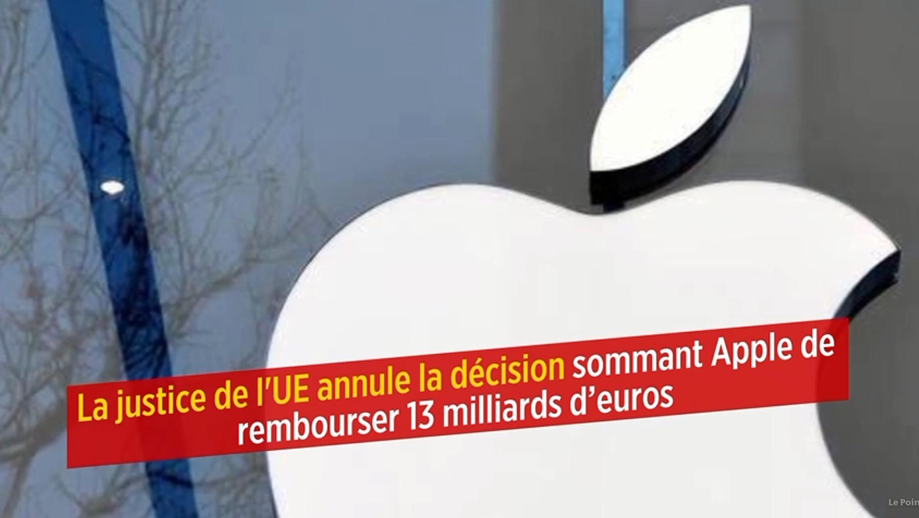 La justice de l'UE annule la décision sommant Apple de rembourser 13 milliards d'euros
