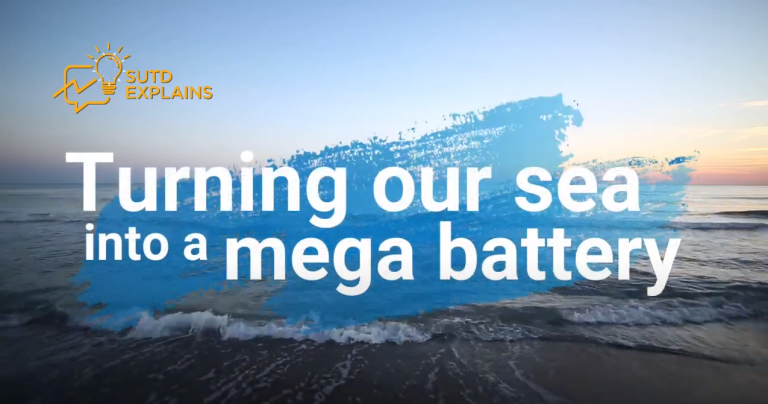 SUTD Explains: Turning the sea into a mega battery