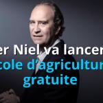 Xavier Niel va lancer une école d'agriculture gratuite