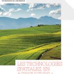 LES TECHNOLOGIES SPATIALES, EN AGRICULTURE !
