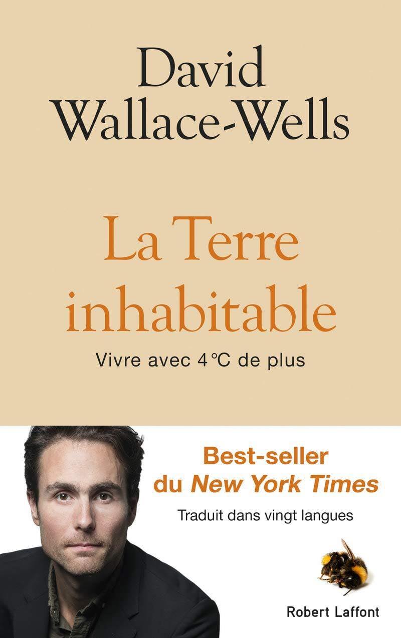 La Terre Inhabitable de David Wallace-Wells